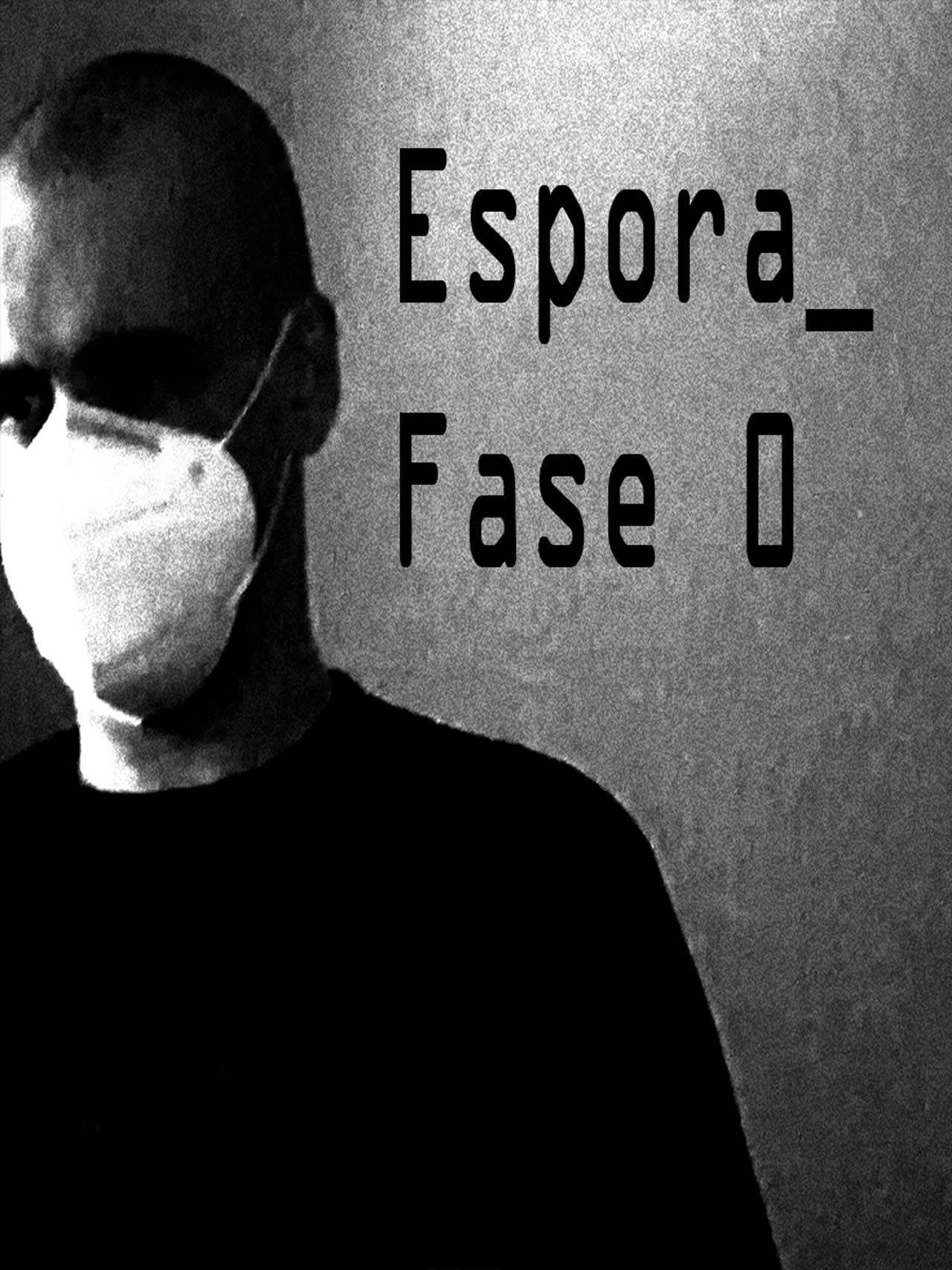 Jose Ángel Conde / Espora_Fase 0