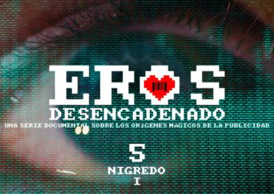 Eros Desencadenado Episodio 5